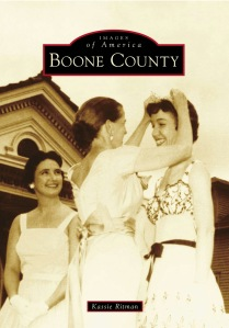 Boone County Indiana History Images of America